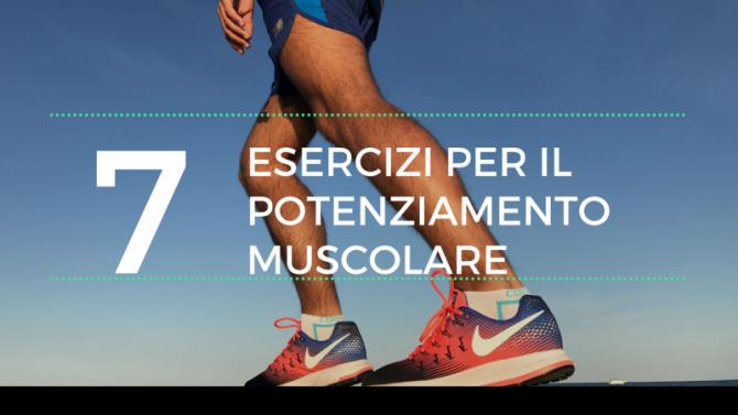 7 Esercizi per il potenziamento muscolare a corpo libero per la corsa