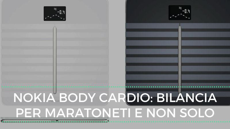 Recensione Nokia Body Cardio