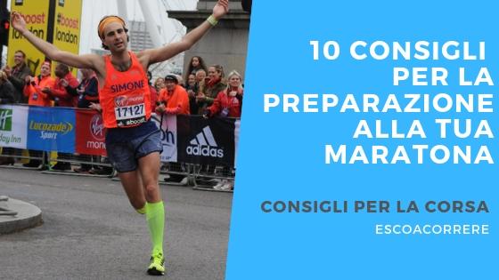 10 consigli per la preparazione alla maratona