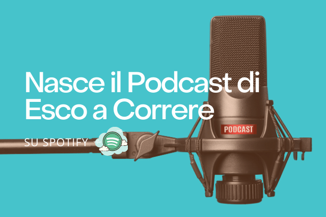 Podcast Esco a Correre