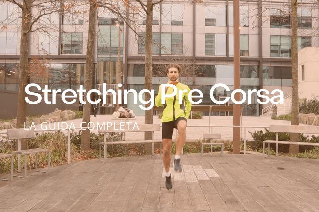 Stretching Pre Corsa