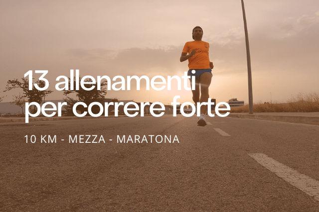 Allenamenti per correre forte